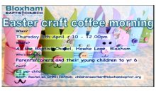 Easter Craft/Coffee Morning – 5th Apr 2018